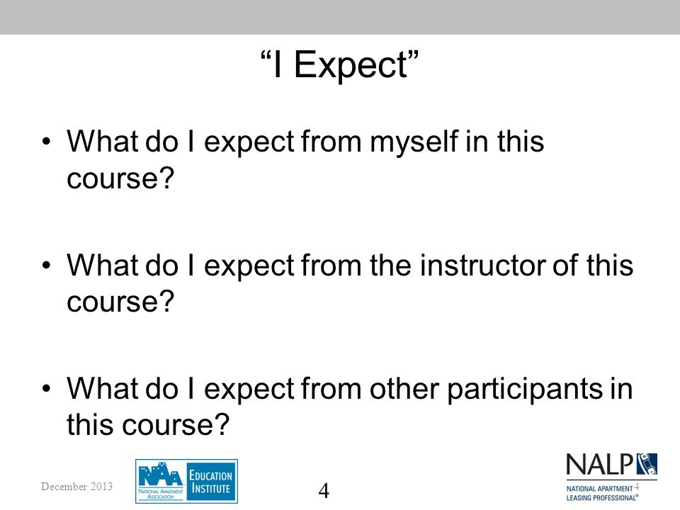 4 I Expect What do I expect from myself in this course.