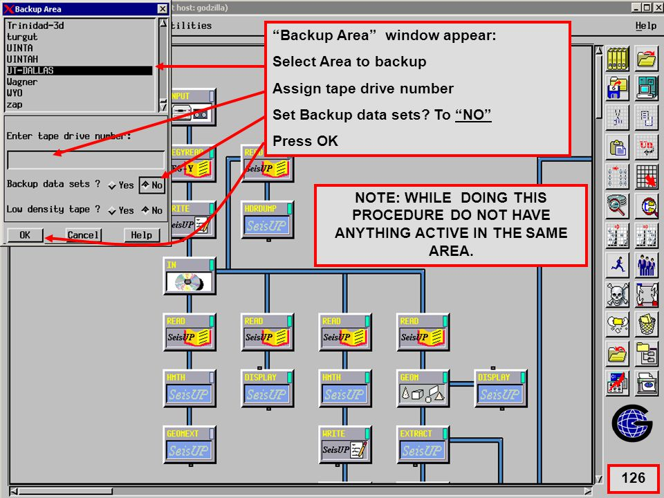 Selecting Area to Archive Backup Area window appear: Select Area to backup Assign tape drive number Set Backup data sets.