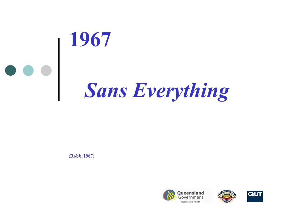 1967 Sans Everything (Robb, 1967)