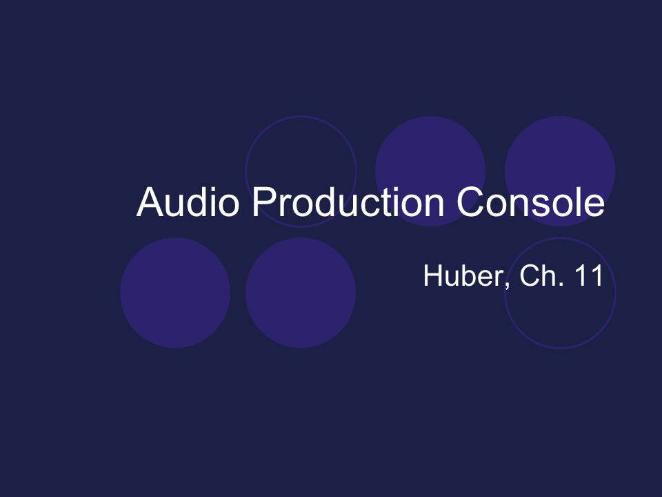 Audio Production Console Huber, Ch. 11