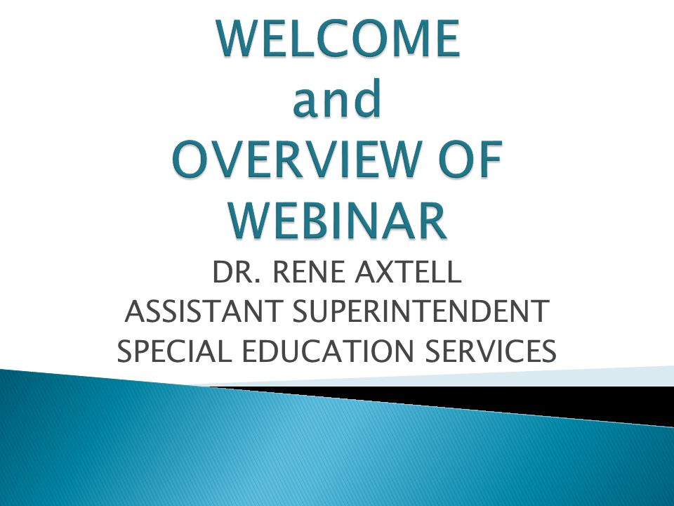 DR. RENE AXTELL ASSISTANT SUPERINTENDENT SPECIAL EDUCATION SERVICES