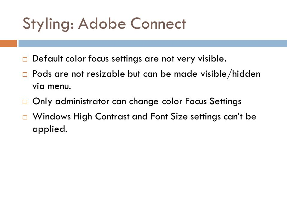 Styling: Adobe Connect  Default color focus settings are not very visible.