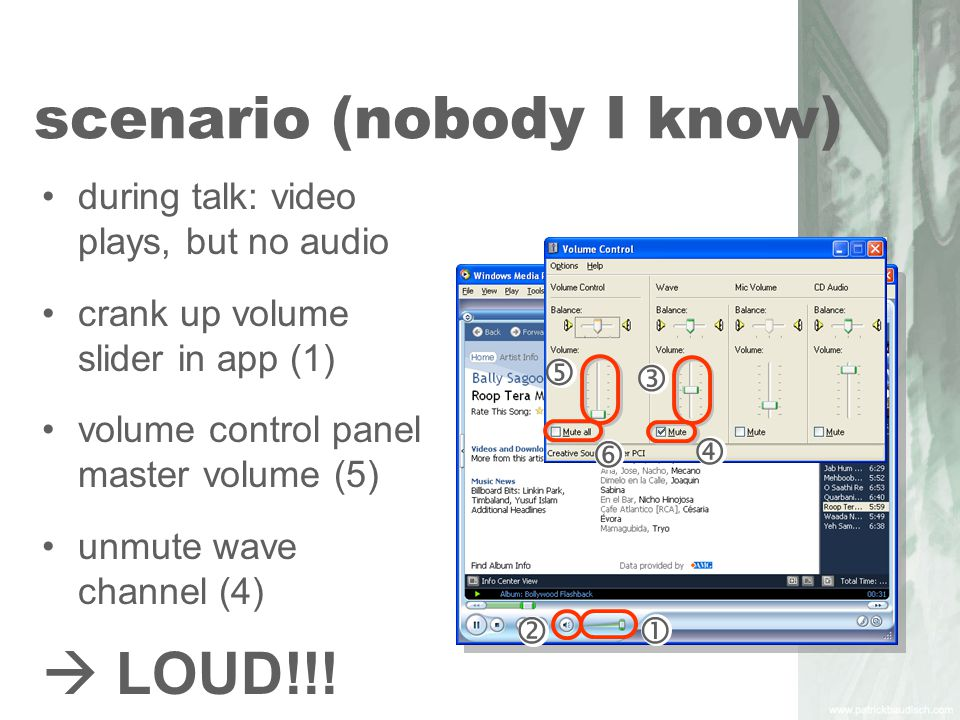 scenario (nobody I know) during talk: video plays, but no audio crank up volume slider in app (1) volume control panel master volume (5) unmute wave channel (4)  LOUD!!.
