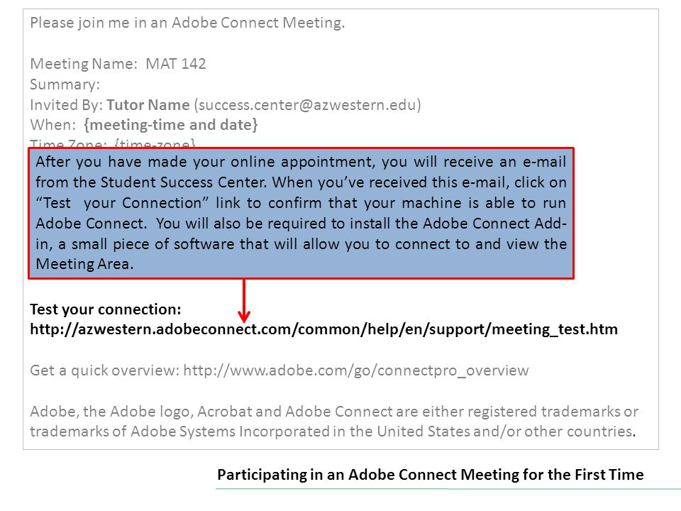 Please join me in an Adobe Connect Meeting.