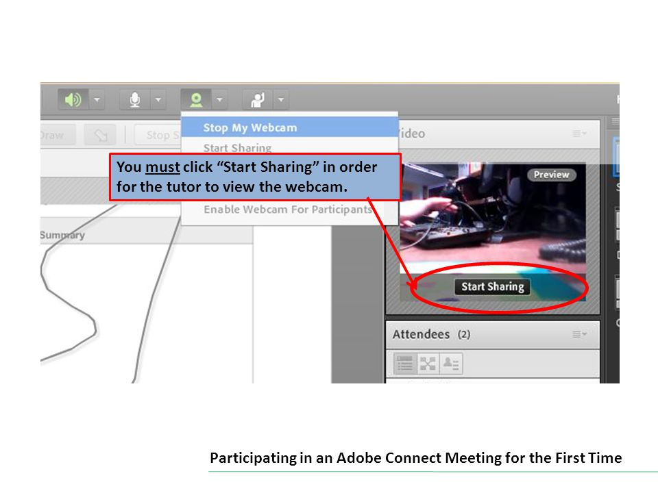 If at any time you need to disable your webcam, click the webcam icon and select Stop My Webcam Participating in an Adobe Connect Meeting for the First Time