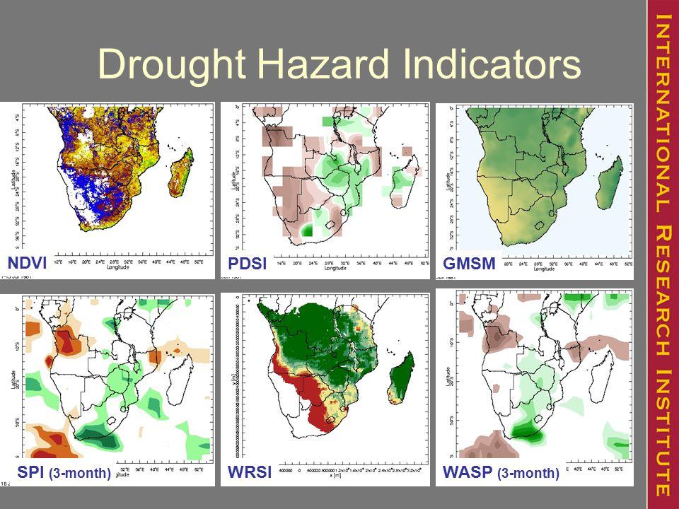 Drought Hazard Indicators NDVI PDSIGMSM WASP (3-month) WRSISPI (3-month)
