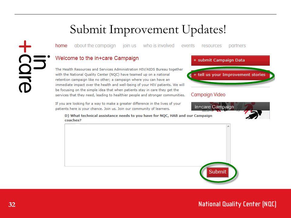 32 Submit Improvement Updates!