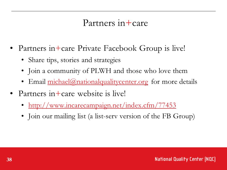 38 Partners in+care Partners in+care Private Facebook Group is live.