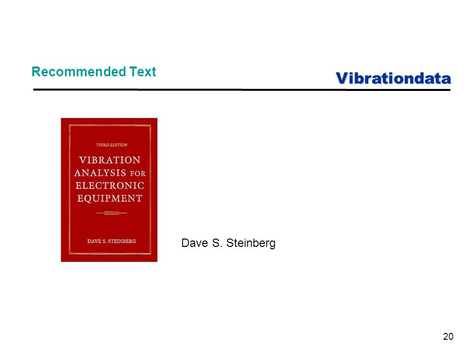 Vibrationdata Recommended Text Dave S. Steinberg 20