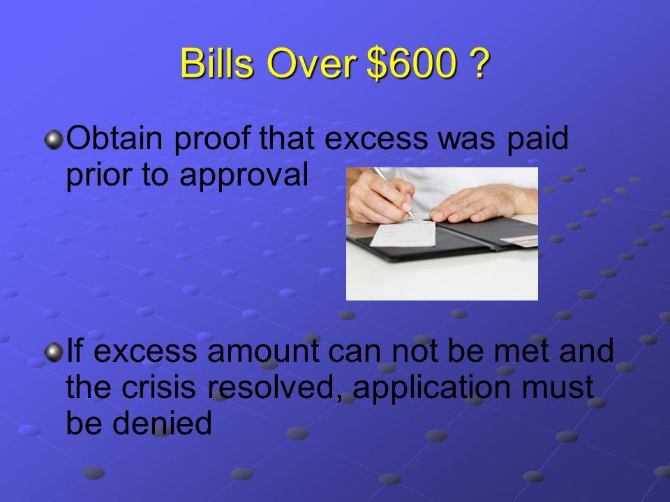 Bills Over $600 .