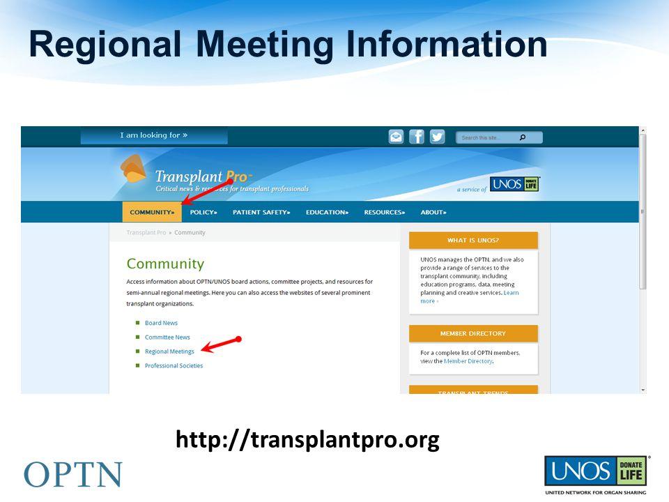 Regional Meeting Information http://transplantpro.org