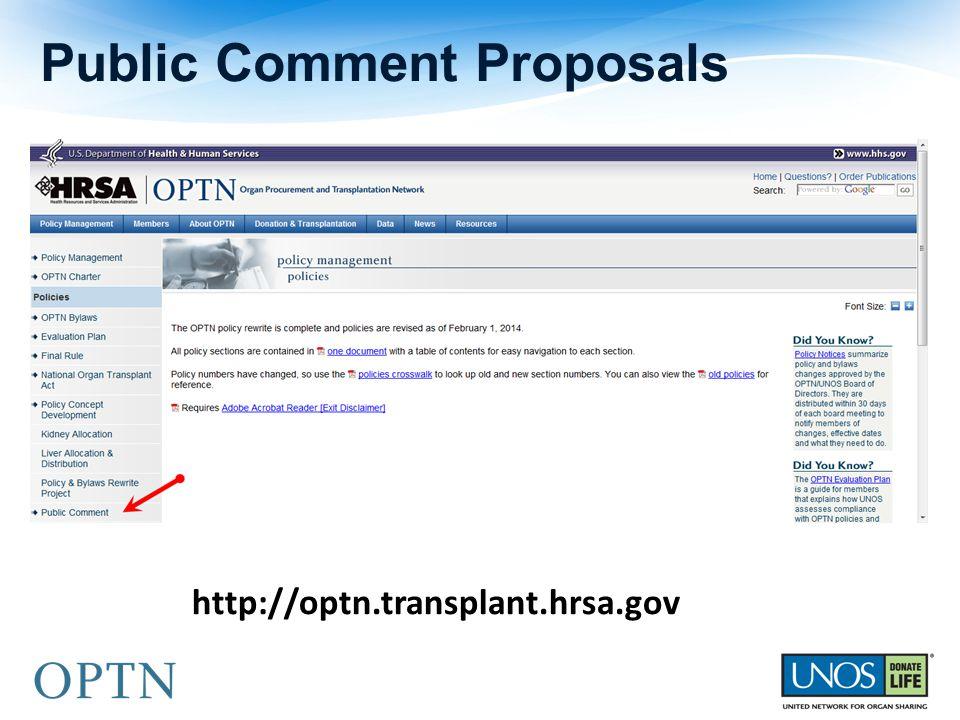 Public Comment Proposals http://optn.transplant.hrsa.gov
