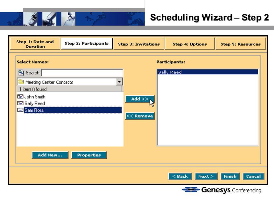 Scheduling Wizard – Step 2