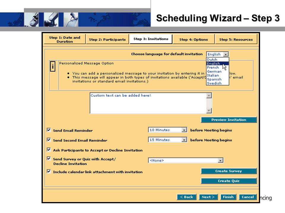 Scheduling Wizard – Step 3