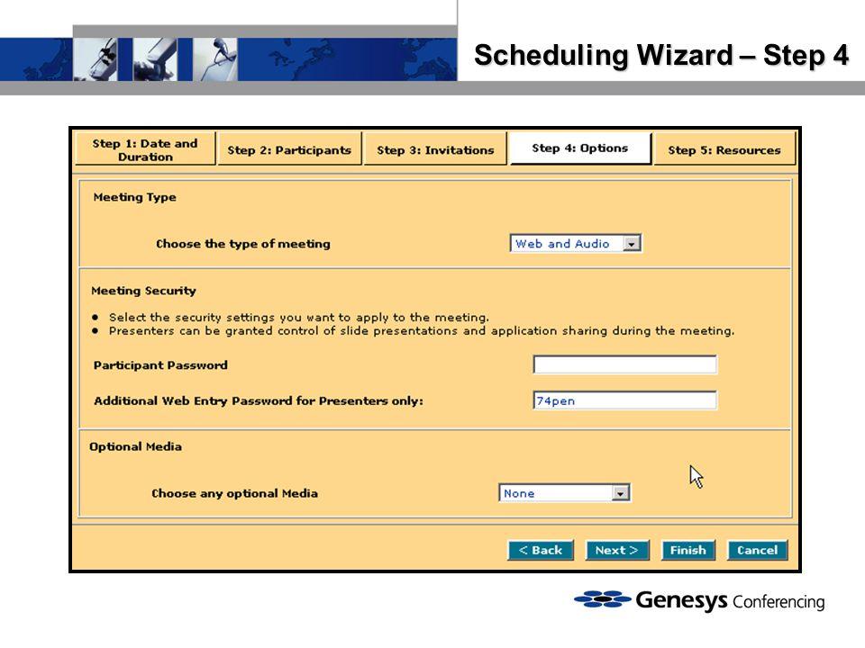 Scheduling Wizard – Step 4