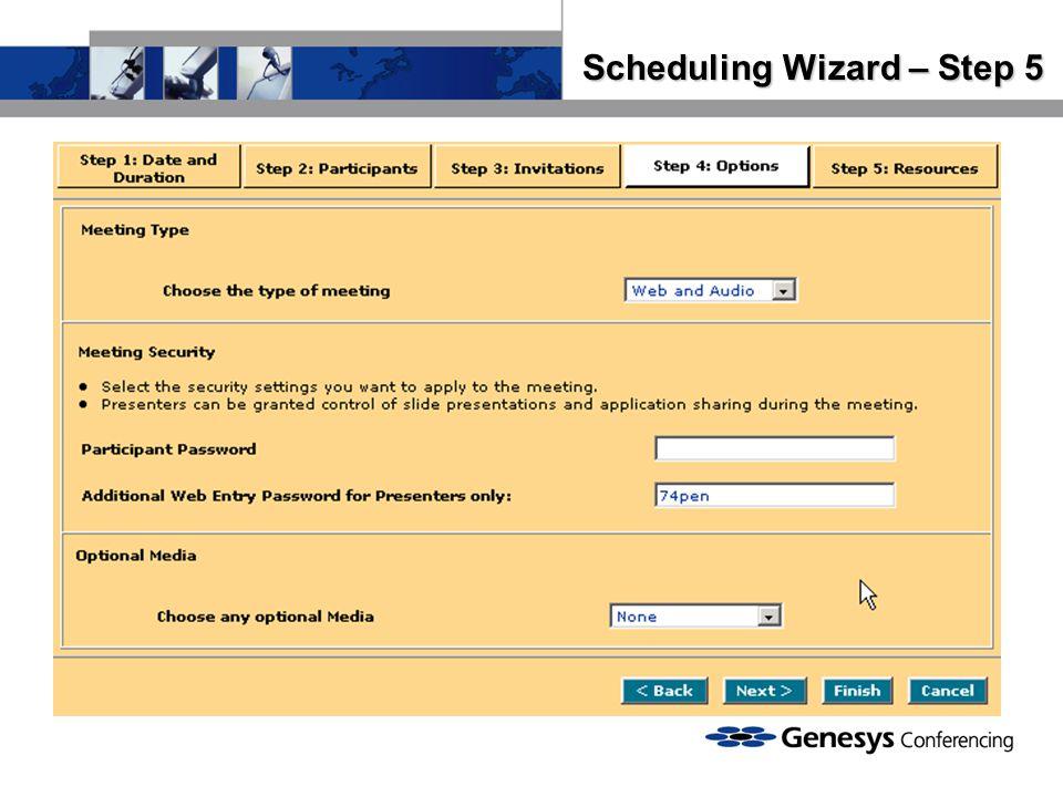 Scheduling Wizard – Step 5