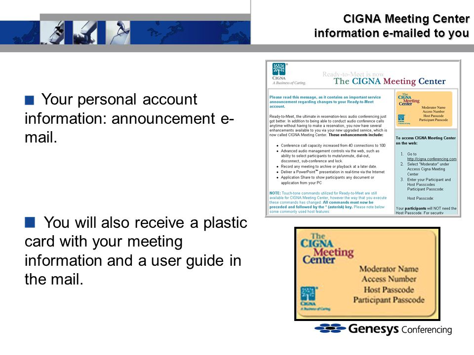 Your personal account information: announcement e- mail.
