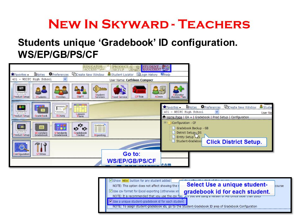 New In Skyward - Teachers Students unique 'Gradebook' ID configuration. WS/EP/GB/PS/CF