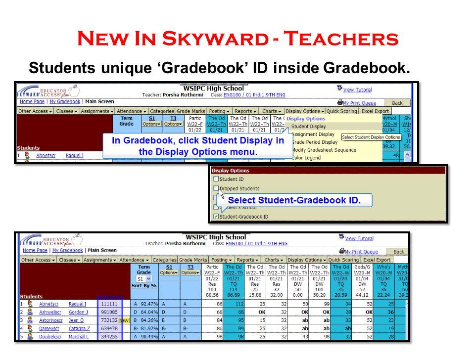 New In Skyward - Teachers Students unique 'Gradebook' ID inside Gradebook.