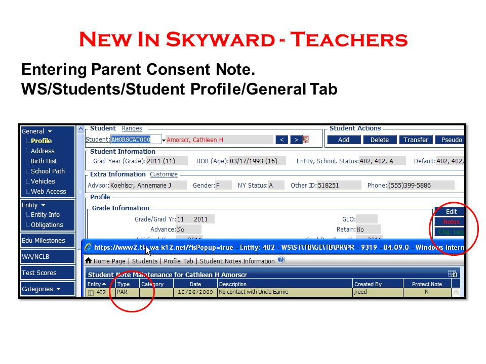 New In Skyward - Teachers Entering Parent Consent Note. WS/Students/Student Profile/General Tab