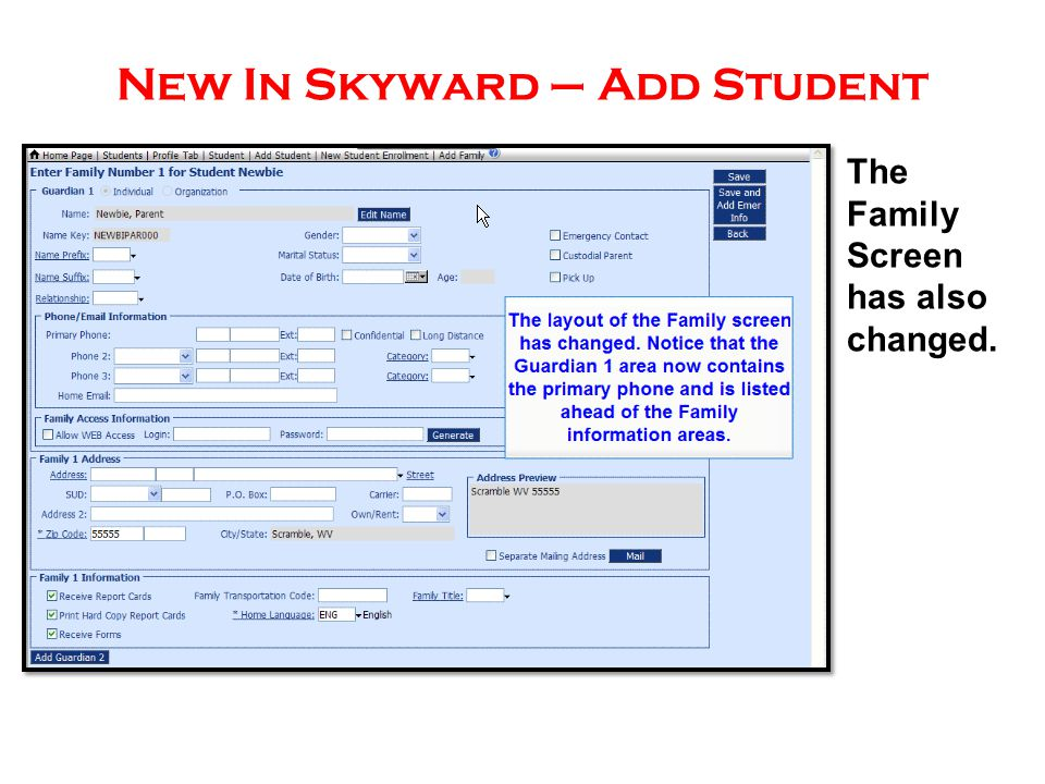 New In Skyward – Add Student The Family Screen has also changed.