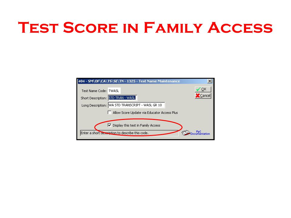 Test Score in Family Access
