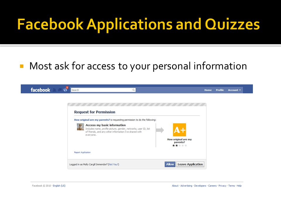  Most ask for access to your personal information