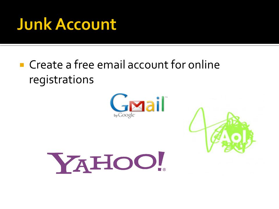 Create a free email account for online registrations