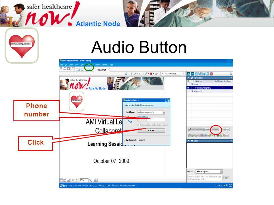 Audio Button Atlantic Node Phone number Click