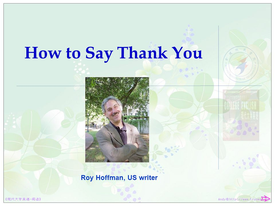OUTLINE 1. How to Say Thank You 2. Text Type 3. Main Ideas 4. Text Pattern 5. Language Points
