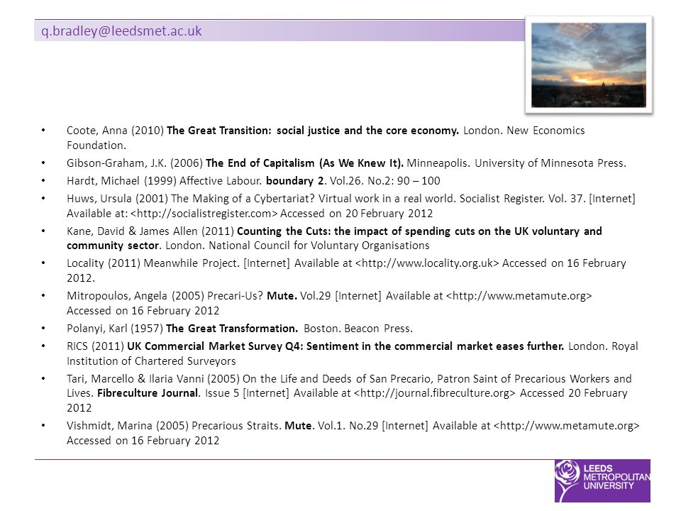 q.bradley@leedsmet.ac.uk Coote, Anna (2010) The Great Transition: social justice and the core economy.