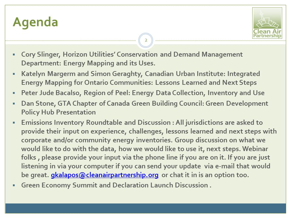 Agenda  Cory Slinger, Horizon Utilities' Conservation and Demand Management Department: Energy Mapping and its Uses.