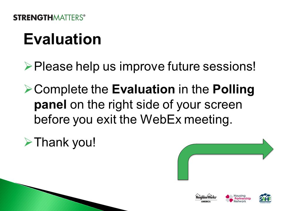 Evaluation  Please help us improve future sessions.