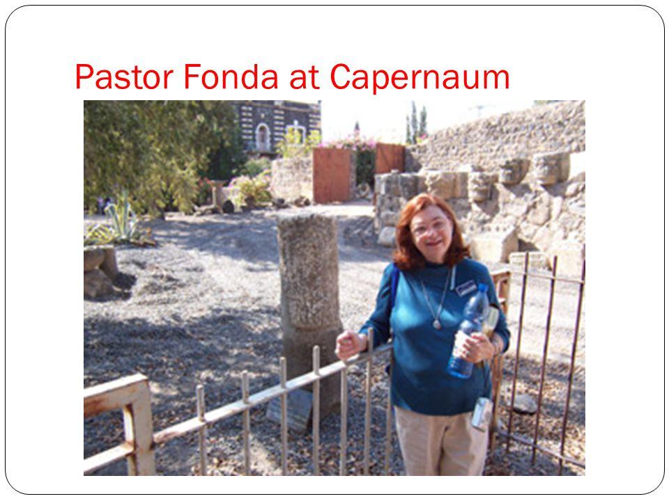 Pastor Fonda at Capernaum