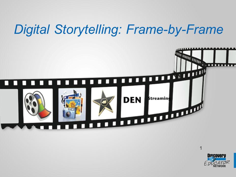 1 Digital Storytelling: Frame-by-Frame