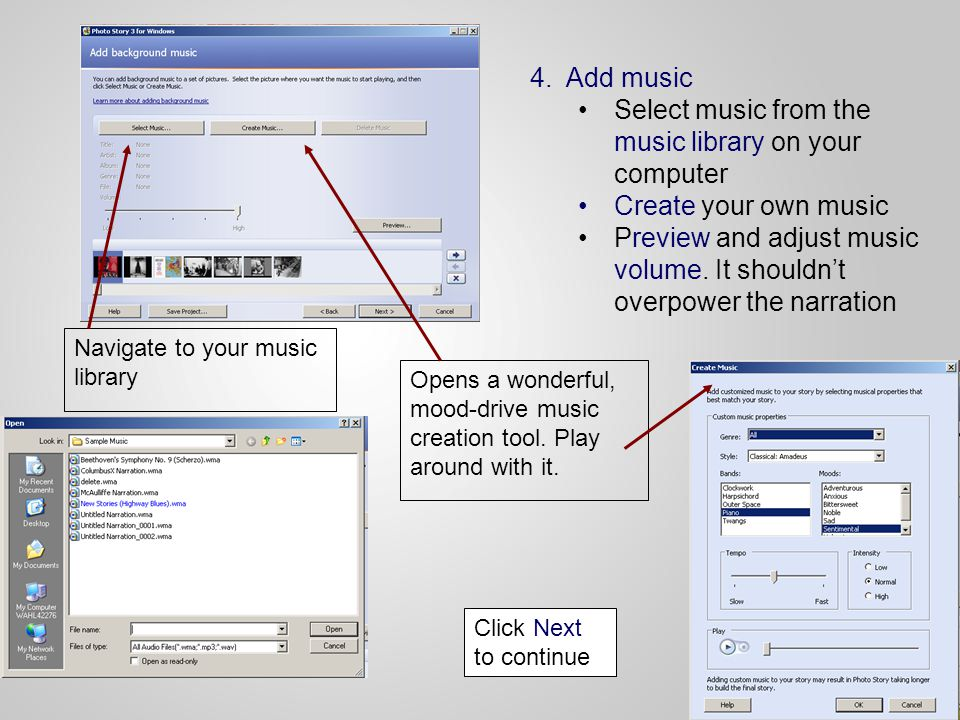 4.Add music Select music from the music library on your computer Create your own music Preview and adjust music volume.