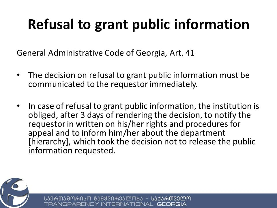 Refusal to grant public information General Administrative Code of Georgia, Art.