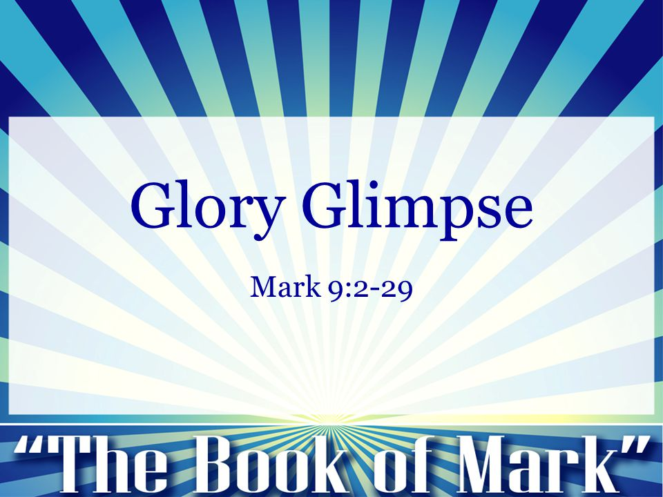 Mark 9:2-13: 2 And after six days Jesus took with him Peter and James and John, and led them up a high mountain by themselves.