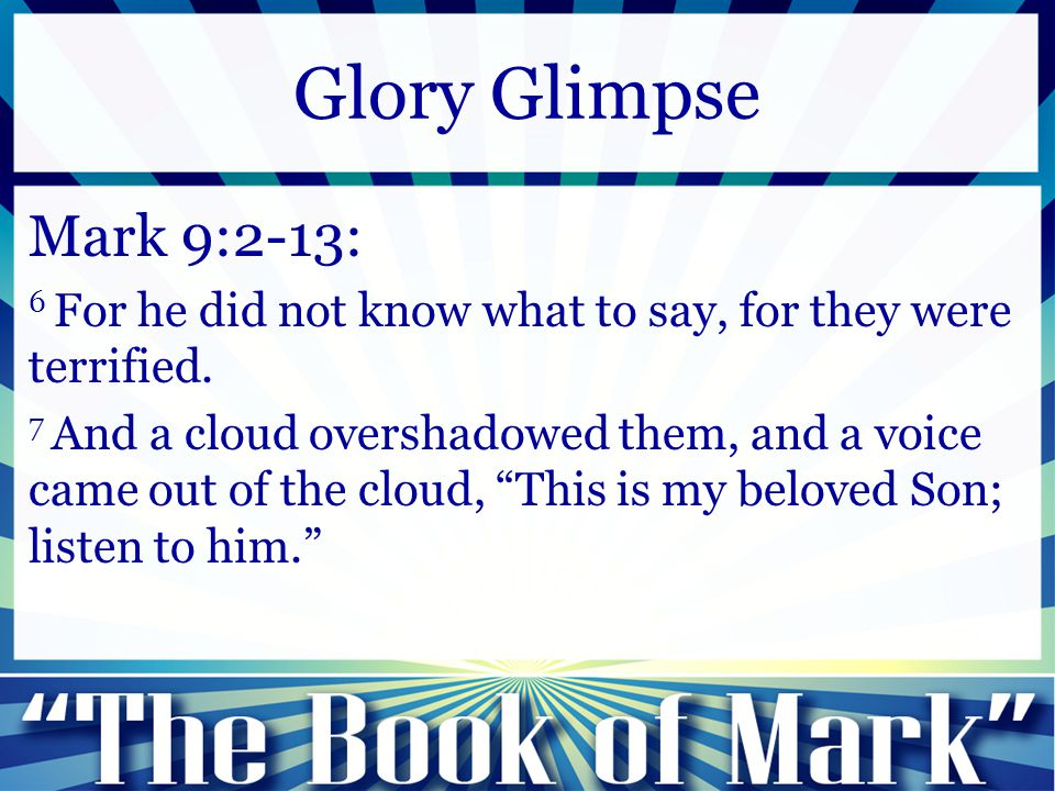 Mark 9:2-13: 8 And suddenly, looking around, they no longer saw anyone with them but Jesus only.