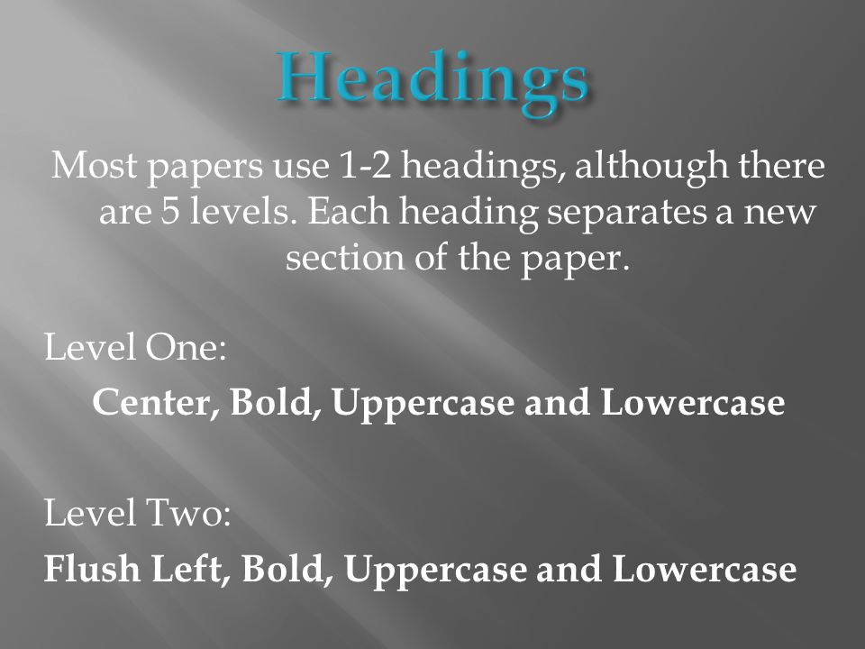 Most papers use 1-2 headings, although there are 5 levels.