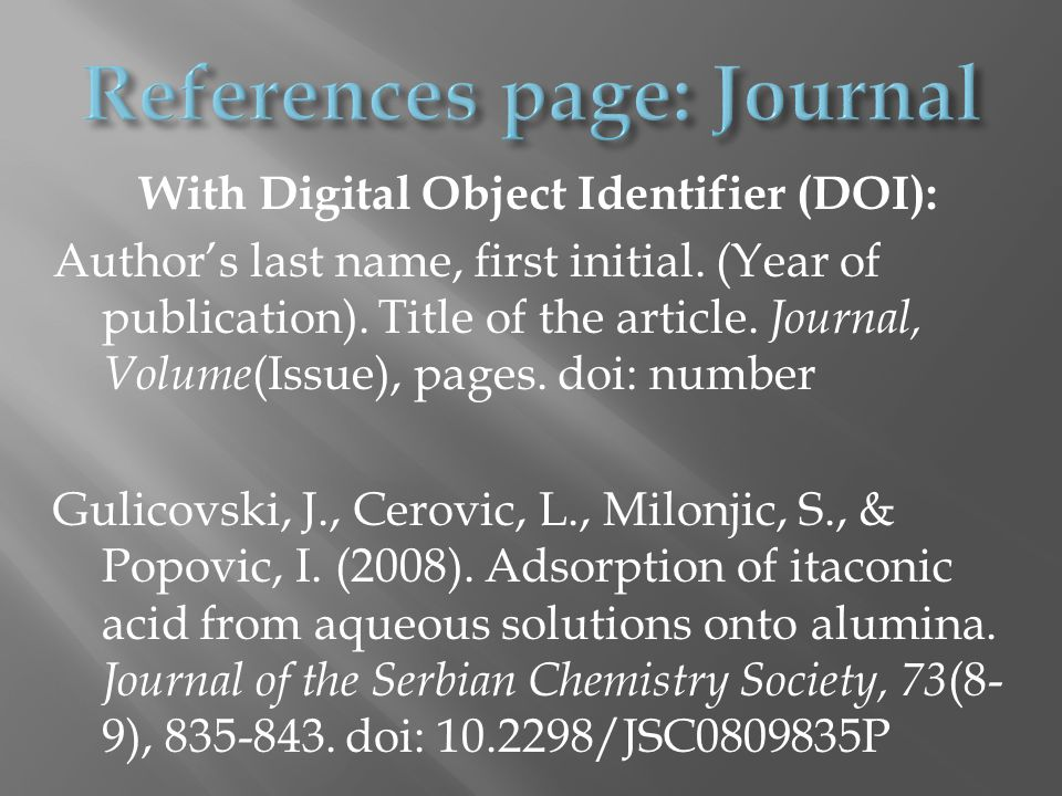 With Digital Object Identifier (DOI): Author's last name, first initial.