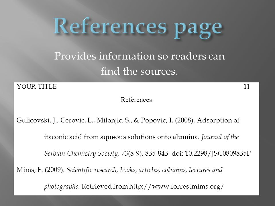 Provides information so readers can find the sources.