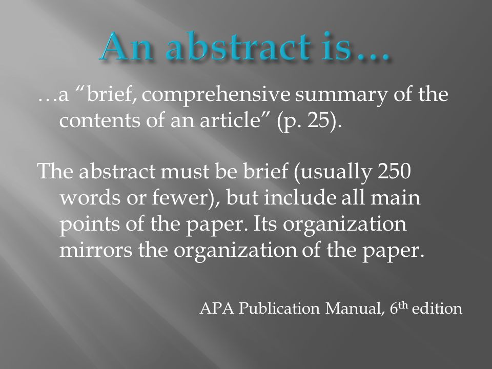 An abstract should be one paragraph, double-spaced in block format (no indent).