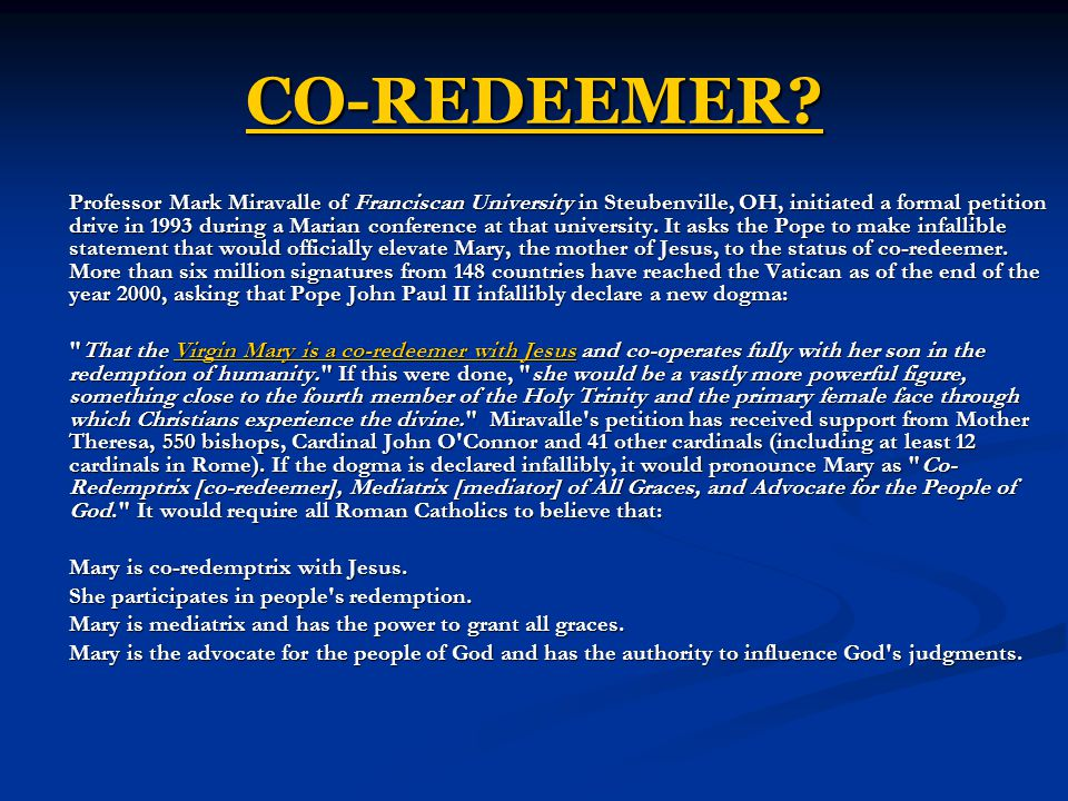 CO-REDEEMER? Professor Mark Miravalle of Franciscan University in Steubenville, OH, initiated a formal petition drive in 1993 during a Marian conferen