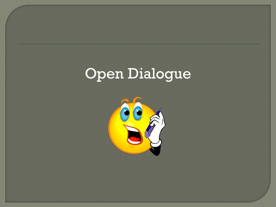 Open Dialogue