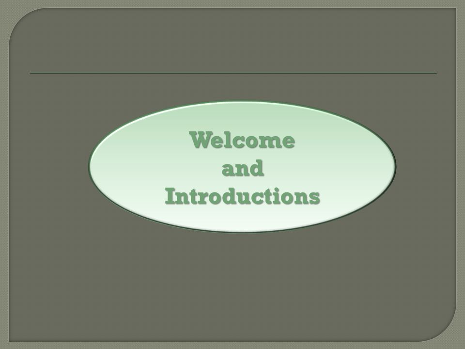WelcomeandIntroductions