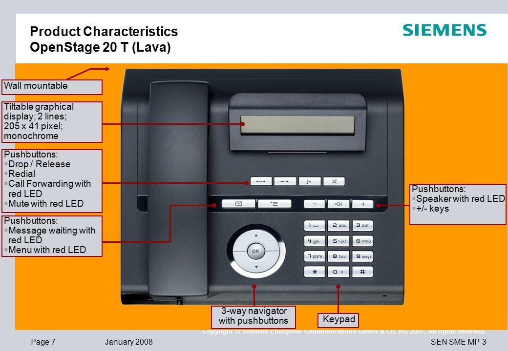 Page 7 January 2008 SEN SME MP 3 Copyright © Siemens Enterprise Communications GmbH & Co.