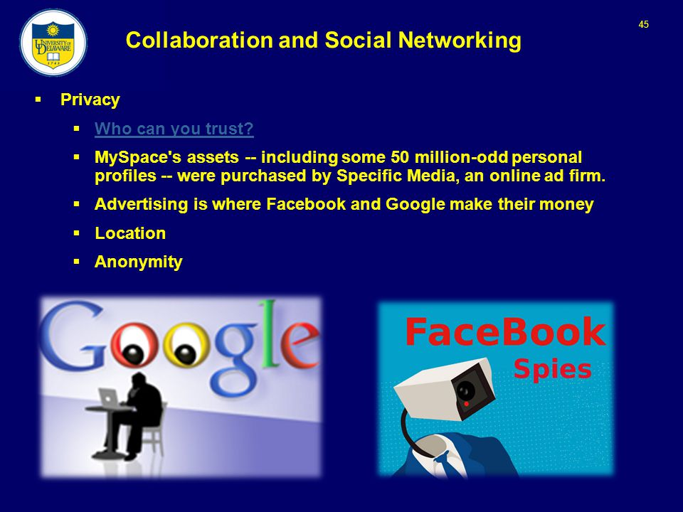 45 Collaboration and Social Networking  Privacy  Who can you trust.