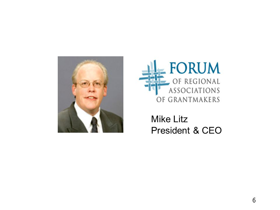 Mike Litz President & CEO 6