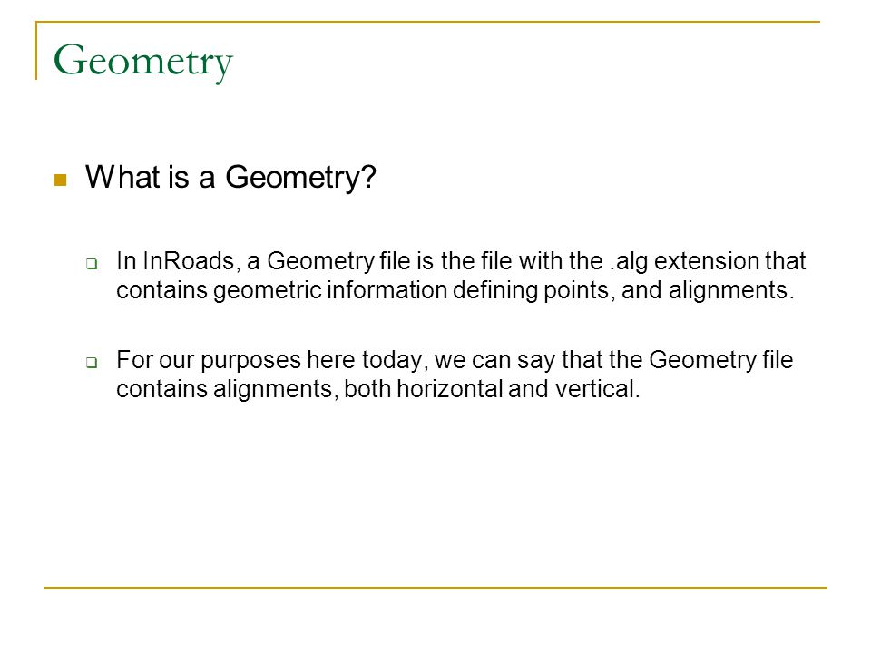 Geometry What is a Geometry.